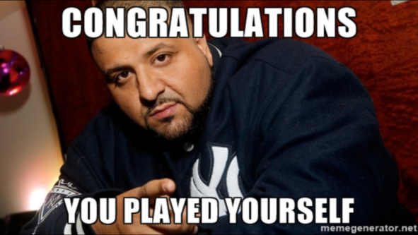 congratulations_you_played_yourself_dj_khaled_meme